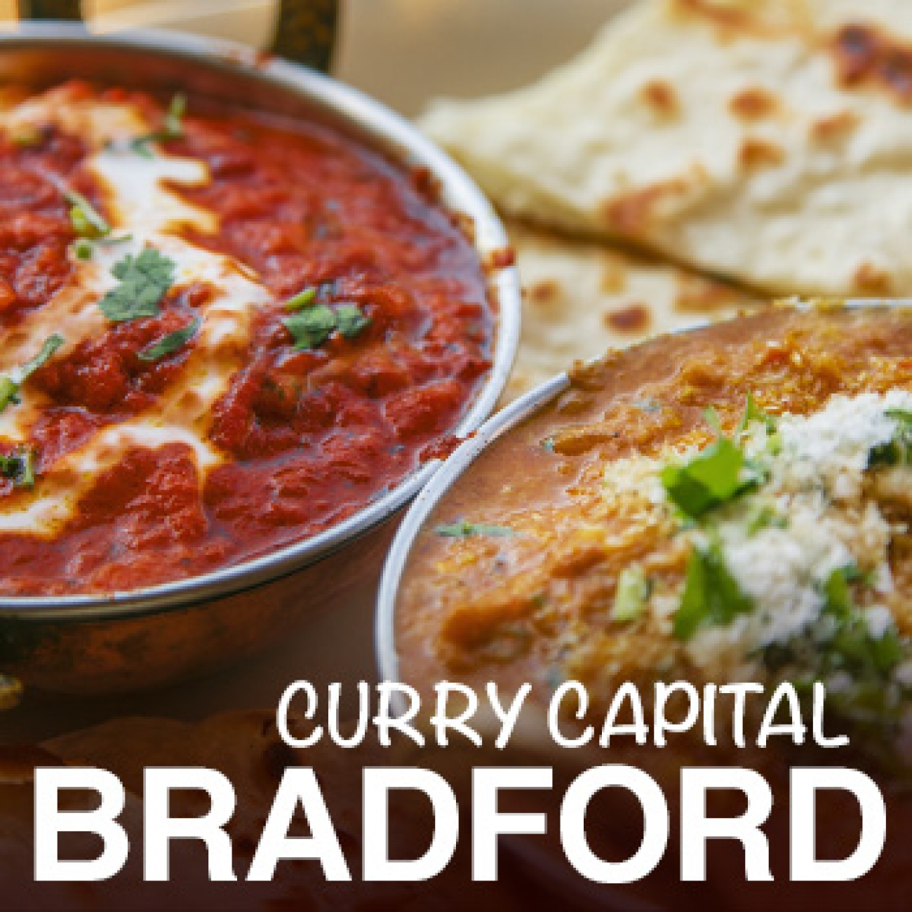 Bradford - The Curry Capital of the UK